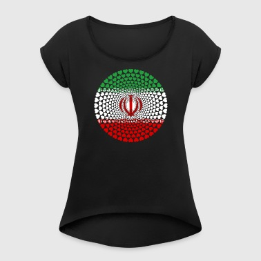 IRAN HEART Iran ايران Īrān Persia - Women's T-shirt with rolled up sleeves