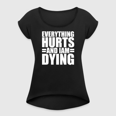 Dying Sport - Women's T-shirt with rolled up sleeves