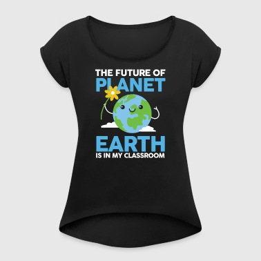 Lärare T-shirt Planet Earth - T-shirt med upprullade ärmar dam