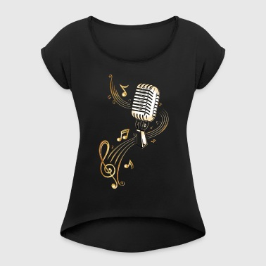 Retro microphone with music notes and clef.  - Women's T-shirt with rolled up sleeves