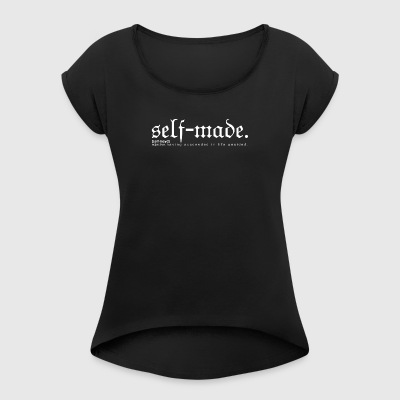 SELF-MADE BW - Women's T-shirt with rolled up sleeves