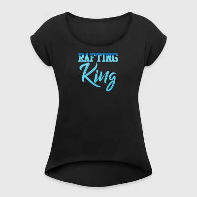 Rafting, whitewater, canoeing, kayaking, water sports - Women's T-shirt with rolled up sleeves