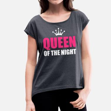 Techno Holiday queen of the night - Camiseta con manga enrollada mujer