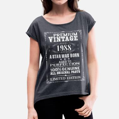 Born In 1988 PREMIUM VINTAGE 1988 - Women's T-Shirt with rolled up sleeves