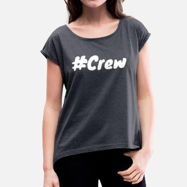 Collections # Collection - Women's T-Shirt with rolled up sleeves