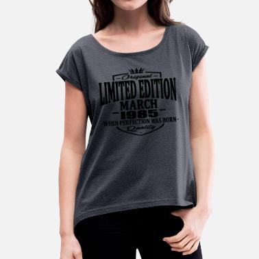 1985 Limited Edition Limited edition march 1985 - Women's T-Shirt with rolled up sleeves