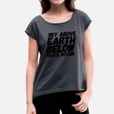 Inner Peace inner peace - Women's T-Shirt with rolled up sleeves