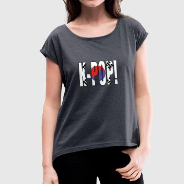 K-POP SOUTH KOREA - Women's T-Shirt with rolled up sleeves
