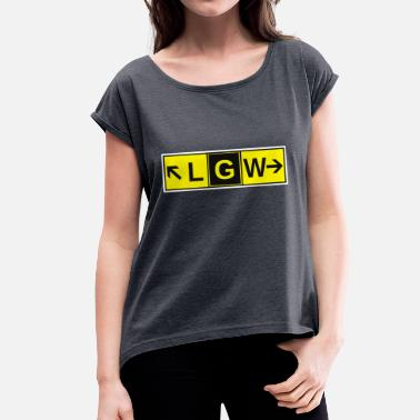 Airport LGW Gatwick Airport Taxiway Direction Sign Array - Women's T-Shirt with rolled up sleeves