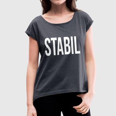 Stables stable - Women's T-Shirt with rolled up sleeves