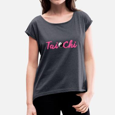 Taoism Tai Chi Yin Yang Tai Chi Tai Chi Yoga Buddha pink - Women's T-Shirt with rolled up sleeves