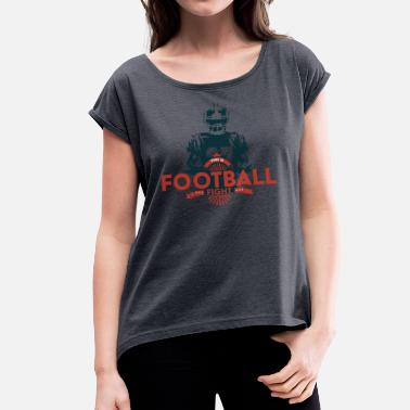 New Orleans Saints This is Football - Frauen T-Shirt mit gerollten Ärmeln