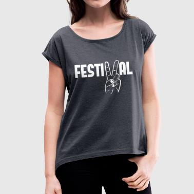 Festival peace music concerts party - Women's T-Shirt with rolled up sleeves