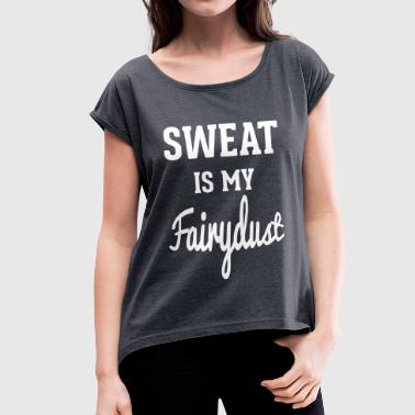 Sweat - Women's T-shirt with rolled up sleeves