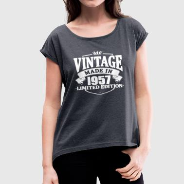Made 1957 Vintage made in 1957 - Women's T-Shirt with rolled up sleeves