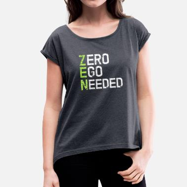 Zen Zen - Women's T-Shirt with rolled up sleeves