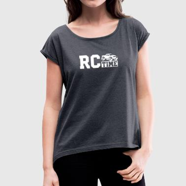RC Racing Time - Women's T-Shirt with rolled up sleeves