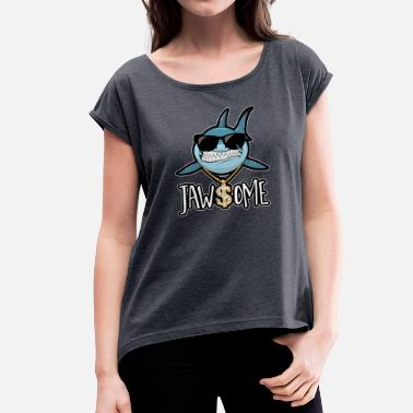 Fin Hai dollars jewels empire gangster shark rapper - Women's T-Shirt with rolled up sleeves