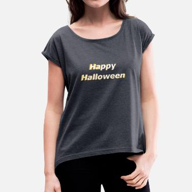 3d Effect Happy Halloween 3D effect - Women's T-Shirt with rolled up sleeves