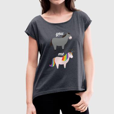 You VS Me (Donkey - Unicorn) - T-shirt med upprullade ärmar dam