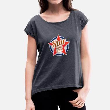 Born In 1973 Gift for Stars born in 1973 - Women's T-Shirt with rolled up sleeves
