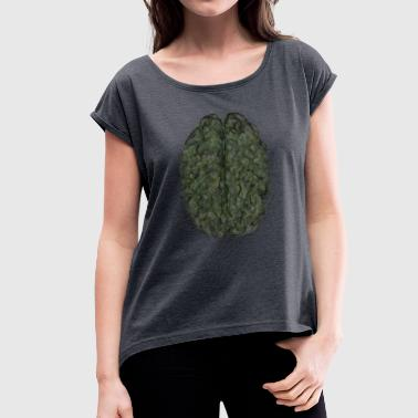 Leafy Brain - Women's T-Shirt with rolled up sleeves
