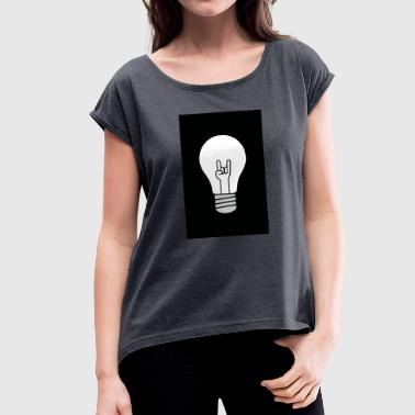 Electrified Rock electrifies - Women's T-Shirt with rolled up sleeves