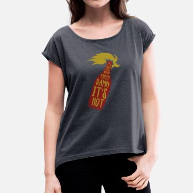 Anti-fire Molotov fire heat demonstration bottle gift - Women's T-Shirt with rolled up sleeves