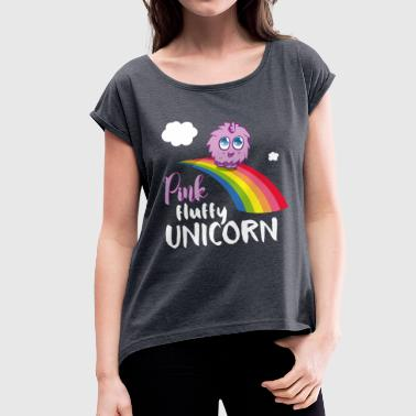 Unicorns Pink fluffy Unicorn - Women's T-Shirt with rolled up sleeves