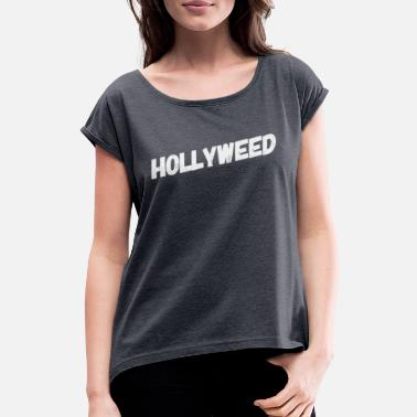 Hollyweed - 420 Pothead Chiller Stoner Gras Weed - T-shirt à manches retroussées Femme