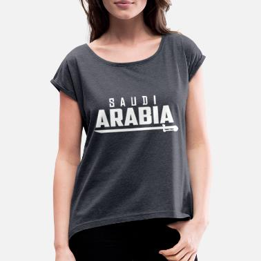 Arabia Saudi Arabia Football Gift Fan World Champion - Women's Rolled Sleeve T-Shirt