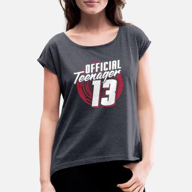 Teenager teenager - Women's Rolled Sleeve T-Shirt