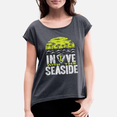 Seaside Seaside - Women's Rolled Sleeve T-Shirt