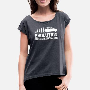 Driving School Driving School Evolution Gift - Women's T-Shirt with rolled up sleeves