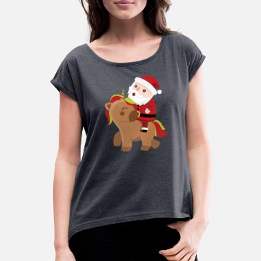 Santa Claus with unicorn! Gift for children - Women's Rolled Sleeve T-Shirt