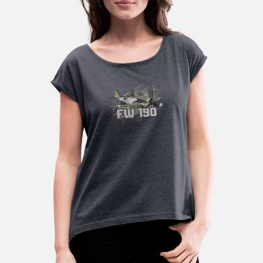 Warbird Focke Wulf FW 190 Warbird Luftwaffe pilot gift - Women's T-Shirt with rolled up sleeves