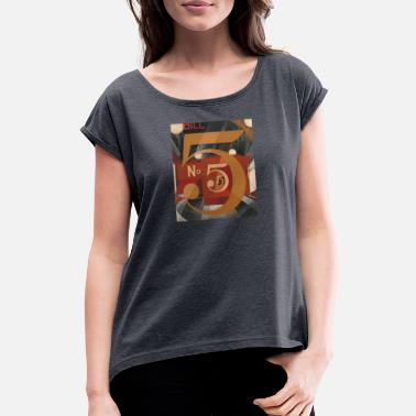 Modernist Charles Demuth - I saw the figure 5 in gold. 1928th - Women's Rolled Sleeve T-Shirt