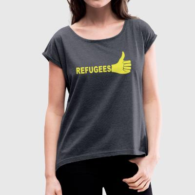 Refugees - Women's T-shirt with rolled up sleeves