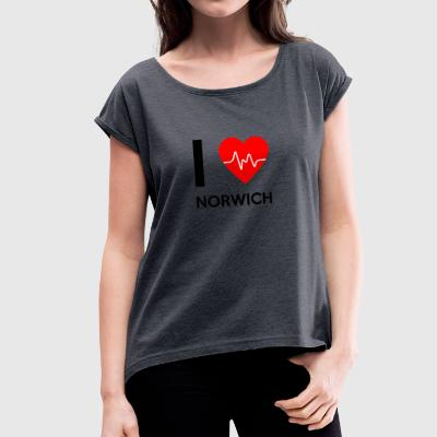 I Love Norwich - I love Norwich - Women's T-shirt with rolled up sleeves