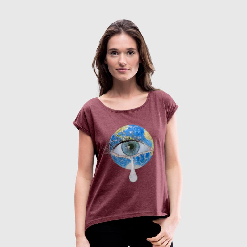 Planet earth crying - Women's T-shirt with rolled up sleeves