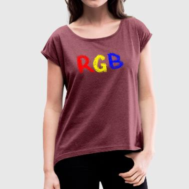 RGB basic colors - Women's T-Shirt with rolled up sleeves