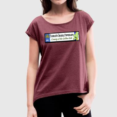 Decals TIPPERARY, IRELAND: licence plate tag style decal - Women's T-Shirt with rolled up sleeves