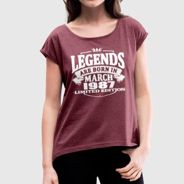 March 1987 Legends are born in march 1987 - Women's T-Shirt with rolled up sleeves