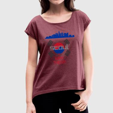 I Was There Seoul - Women's T-Shirt with rolled up sleeves