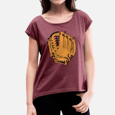 Baseball Glove Baseball Glove - Women's T-Shirt with rolled up sleeves