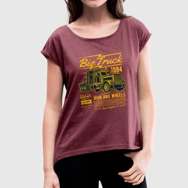 Big Trucks Big Truck 1994 - Women's T-Shirt with rolled up sleeves