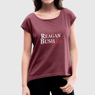 George Bush Vintage 80s Reagan Bush 84 Republican Political - Women's T-Shirt with rolled up sleeves