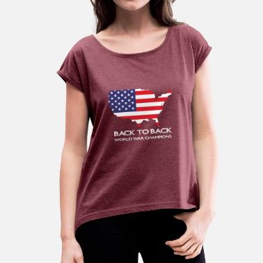 Back To Back World War Champions Back to back world was champions - Women's T-Shirt with rolled up sleeves