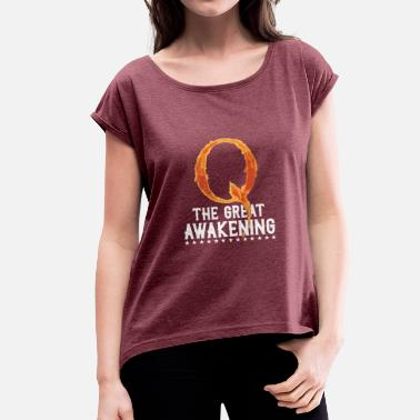 Super Q Super Cool Awesome Q The Great Awakening - Women's T-Shirt with rolled up sleeves