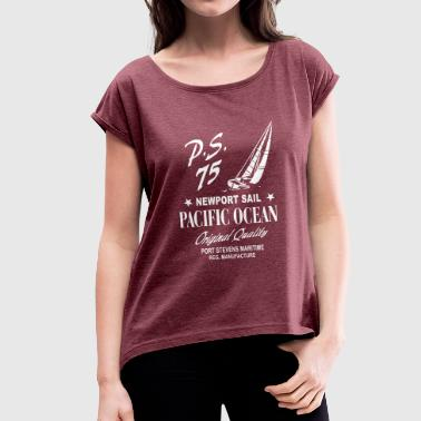 Newport Sail - Sailing Boat - Women's T-shirt with rolled up sleeves